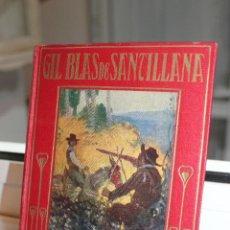 Libros antiguos: AVENTURAS DE GIL BLAS DE SANTILLANA,MARIA LUZ MORALES.ILUSTRACIONES JOSE SEGRELLES.ARALUCE 1925. Lote 70410453