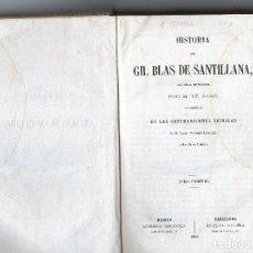 Libros antiguos: HISTORIA DE GIL BLAS DE SANTILLANA. Lote 70412853