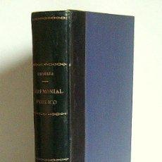 Libros antiguos: CEREMONIAL PUBLICO - ADOLFO J. DE URQUIZA - EJEMPLAR NUMERADO. MADRID.1932. Lote 70419117