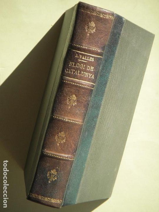 ELOGI DE CATALUNYA - J. VALLES I PUJALS - LLIBRERIA CATALONIA, 1928 - (TAPA DURA, EN BON ESTAT) (Libros Antiguos, Raros y Curiosos - Literatura - Otros)