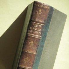 Libros antiguos: ELOGI DE CATALUNYA - J. VALLES I PUJALS - LLIBRERIA CATALONIA, 1928 - (TAPA DURA, EN BON ESTAT). Lote 70474437