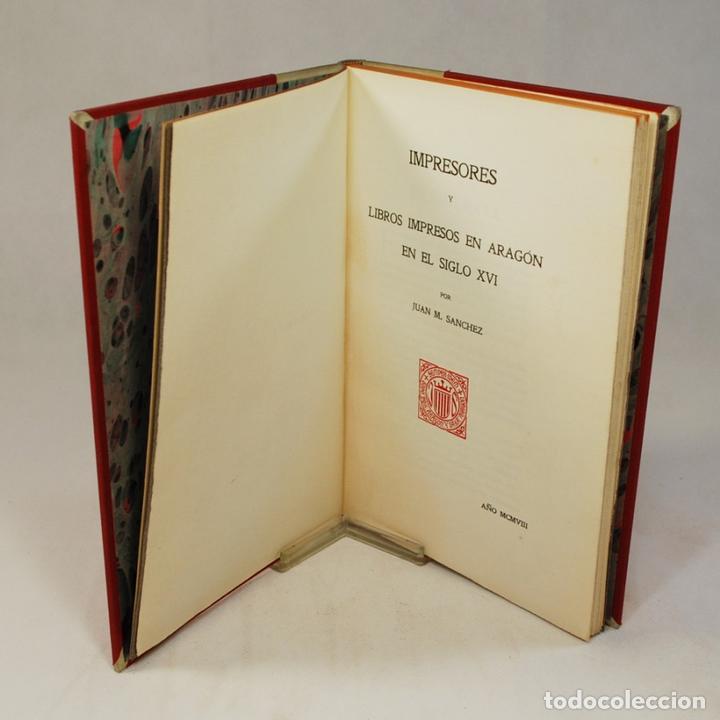 Libros antiguos: IMPRESORES Y LIBROS IMPRESOS EN ARAGÓN - SANCHEZ (Juan M.) - Foto 4 - 54240294