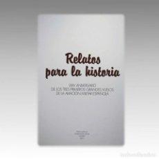 Libros antiguos: RELATOS PARA LA HISTORIA. - VARIOS. Lote 54240452