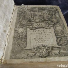 Libros antiguos: ANALES ECLESIASTICOS Y SECULARES, DE LA MUY NOBLE Y MUY LEAL CIUDAD DE SEVILLA AÑO 1677 ANDALUCIA. Lote 70560941