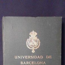 Libros antiguos: UNIVERSIDAD DE BARCELONA. 1909 A 1910. EJEMPLAR Nº 127. ANUARIO. . Lote 70962897