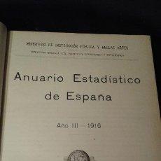 Libros antiguos: ANUARIO ESTADÍSTICO DE ESPAÑA. AÑO III. 1916. MADRID. MINUESA.. Lote 70974561