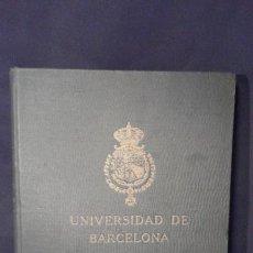 Libros antiguos: ANUARIO UNIVERSIDAD DE BARCELONA. QUINQUENIO 1916-17 A 1920-21.. Lote 70976817