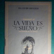 Libros antiguos: COLECCIÓN UNIVERSO - LAS OBRAS MAS FAMOSAS - LA VIDA ES SUEÑO - TOMO 15 Nº 3 - EDICIONES ESPAÑA. Lote 71122093