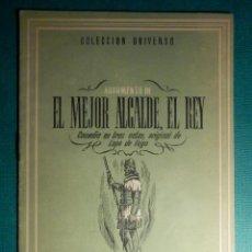 Libros antiguos: COLECCIÓN UNIVERSO - EL MEJOR ALCALDE EL REY - TOMO 15 Nº 19 - EDICIONES ESPAÑA. Lote 71122337