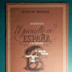 Libros antiguos: COLECCIÓN UNIVERSO - LAS OBRAS MAS FAMOSAS -EL PICARILLO EN ESPAÑA - TOMO 15 Nº 8 - EDICIONES ESPAÑA. Lote 71124221