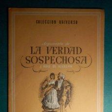 Libros antiguos: COLECCIÓN UNIVERSO - LAS OBRAS MAS FAMOSAS - LA VERDAD SOSPECHOSA - TOMO 15 Nº 7 - EDICIONES ESPAÑA. Lote 71124329