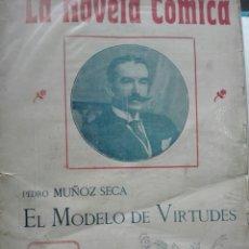 Libros antiguos: NOVELA CÓMICA POR PEDRO MUÑOZ SECA EL MODELO DE VIRTUDES AÑO 1916. Lote 71154057