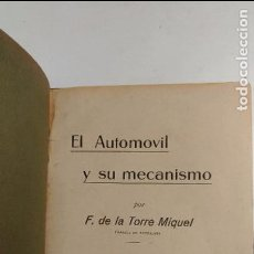 Libros antiguos: EL AUTOMOVIL Y SU MECANISMO. F. DE LA TORRE MIQUEL. 1927 SEVILLA. PIROTECNIA MILITAR.. Lote 71161553