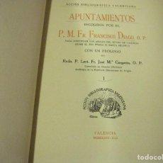 Libros antiguos: APUNTAMIENTOS RECOGIDOS POR FRANCISCO DIAGO CONTINUAR LOS ANALES DEL REYNO DE VALENCIA 1936. Lote 71168209