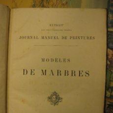 Libros antiguos: -MODÈLES DE MARBRES. LIBRAIRIE CENTRALE D'ARCHITECTURE-, PARÍS, 1875.. Lote 105981328