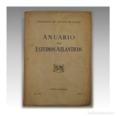 Libros antiguos: ANUARIO DE ESTUDIOS ATLÁNTICOS (AÑO 1962 NÚM 8) - PATRONATO DE LA CASA DE COLON. Lote 54241743