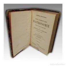 Libros antiguos: COURS ÉLÉMENTAIRE D'ASTRONOMIE (1855) - M. CH. DELAUNAY. Lote 54241839