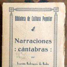 Libros antiguos: NARRACIONES CÁNTABRAS. RODRÍGUEZ DE BEDIA, EVARISTO.. Lote 71247611