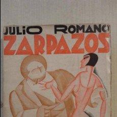 Libros antiguos: JULIO ROMANO.ZARPAZOS.EDITORIAL RENACIMIENTO.1930.. Lote 71413547