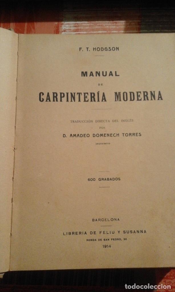 Libros antiguos: Manual de Carpintería Moderna - F. T. Hodgson - 1914 - Foto 2 - 71506859