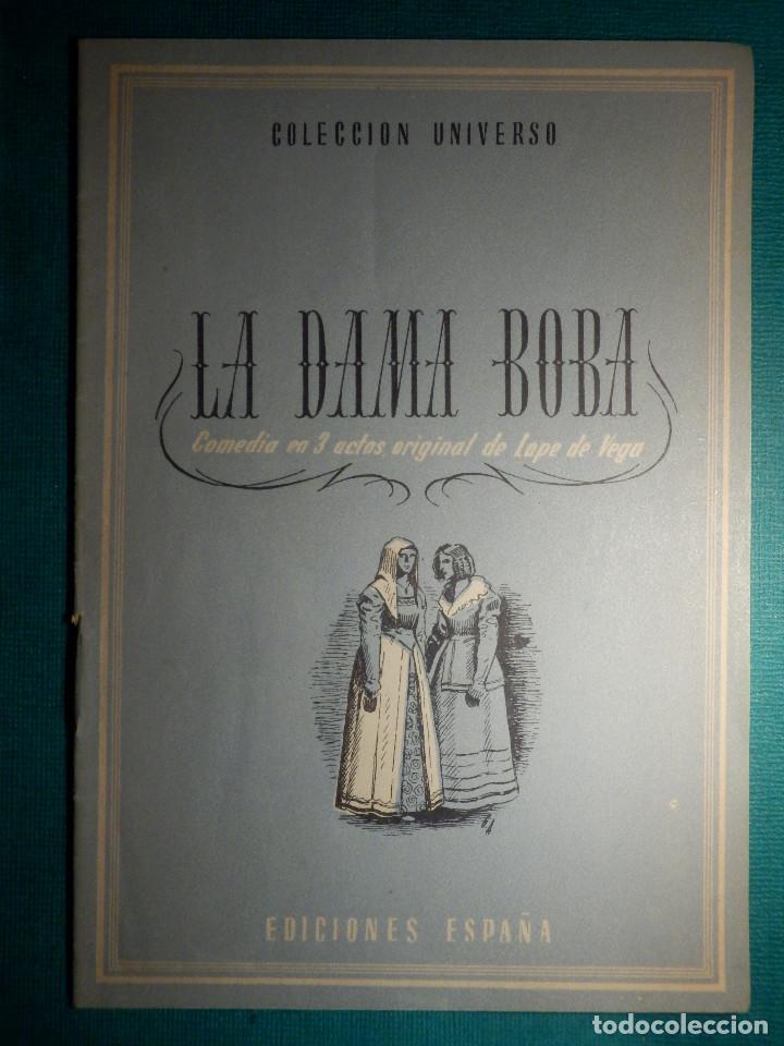 COLECCIÓN UNIVERSO - LAS OBRAS MAS FAMOSAS - LA DAMA BOBA - TOMO 15 Nº 3 - EDICIONES ESPAÑA (Libros antiguos (hasta 1936), raros y curiosos - Literatura - Narrativa - Otros)