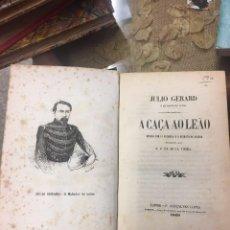 Libros antiguos: LIBRO DE CAZA.JULIO GERARD O MATADOR DE LEOS. Lote 71648899
