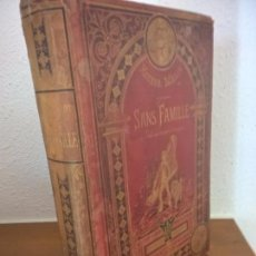 Libros antiguos: 18??.. SANS FAMILLE, MALOT HECTOR.HETZEL. Lote 71711231