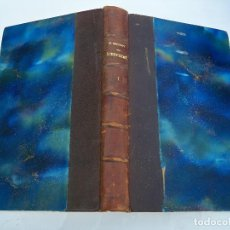 Libros antiguos: L'ENFERME - GUSTAVE GEFFROY - TOME I - 1926 - 255 PAGINAS - EN FRANCES. Lote 71734195