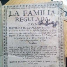 Libros antiguos: LA FAMILIA REGULADA CON DOCTRINA DE LA SAGRADA ESCRITURA, ZARAGOZA, VIUDA DE MENDOZA, 1739. Lote 71748719