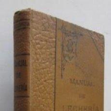 Libros antiguos: NUEVO MANUAL DE LECHERIA Y FABRICACION DE QUESOS - AÑO 1905. Lote 71768203