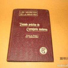 Libros antiguos: ANTIGUO LIBRO * TRATADO PRÁCTICO DE CERRAJERIA MODERNA* ANTONIO FRADES ARÚS EN BARCELONA AÑO 1910. Lote 71839695