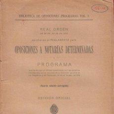 Libros antiguos: OPOSICIONES A NOTARRÍAS DETERMINADAS POR EL MINISTERIO DE GRACIA Y JUSTICIA EDIT REUS 1923 LE1508 . Lote 71901331