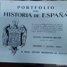Libros antiguos: PORTFOLIO DE HISTORIA DE ESPAÑA, DESDE JUANA LA LOCA A ALFONSO XIII. Lote 71902947