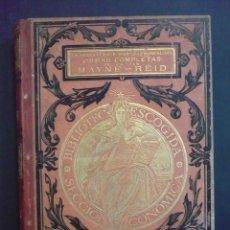 Libros antiguos: OBRAS COMPLETAS. 4 TOMOS. - REID, MAYNE.. Lote 71020894
