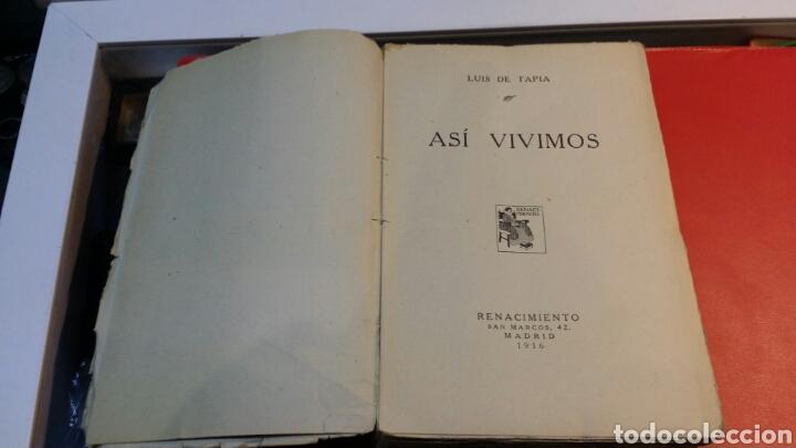 Libros antiguos: Libro así vivimos editorial Renacimiento Madrid 1916 tapa blanda - Foto 2 - 72062543
