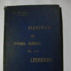 Libros antiguos: ELEMENTOS DE HISTORIA GENERAL DE LA LITERATURA - CLEMENTE CORTEJÓN - 1902 IMPRENTA PEDRO ORTEGA. Lote 72077327