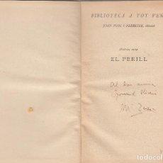 Libros antiguos: MARIA TERESA VERNET EL PERILL PROA 1930 DEDICAT AUTORA AUTOGRAF PRIMERA EDICIÓ. Lote 72115119