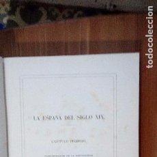 Libros antiguos: LA ESPAÑA DEL SIGLO XIX. SUS HOMBRES Y ACONTECIMIENTOS MÁS NOTABLES. TOMO III. Lote 72139659