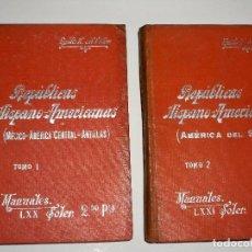 Libros antiguos: MANUALES SOLER REPUBLICAS HISPANO AMERICANAS 1 Y 2 HISPANOAMERICANAS MEJICO AMERICA CENTRAL ANTILLAS. Lote 72167367