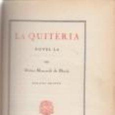 Libros antiguos: LA QUITÈRIA NOVEL.LA DOLORS MONSERDÀ DE MACIÀ POLÍGLOTA 1930. Lote 72278535