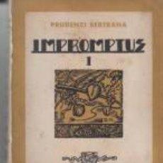Libros antiguos: IMPROMPTUS I PRUDENCI BERTRANA IL.LUSTRAT MASGOUMIERY 1936 CATALÒNIA. Lote 72279063