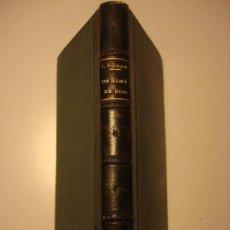 Libros antiguos: NOVELA: UN ALMA DE DIOS, J. OCHOA, PRECIOSAS ILUSTRACIONES DE ARTURO CARRETERO. GILI,1898, VER FOTOS. Lote 72314615