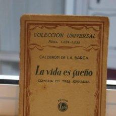 Libros antiguos: LA VIDA ES SUEÑO, PEDRO CALDERON DE LA BARCA.COMEDIA EN TRES JORNADAS.ESPASA CALPE 1928.. Lote 72330691