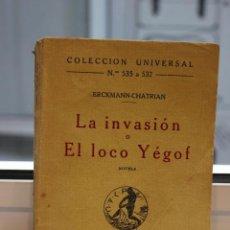 Libros antiguos: LA INVASION O EL LOCAL YEGOF, ERCKMANN-CHATRIAN. ESPASA CALPE 1921. Lote 72333075