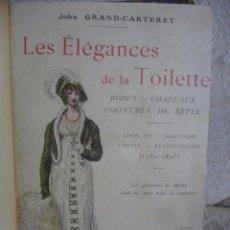 Libros antiguos: LES ELÉGANCES DE LA TOILETTE. Lote 72346631