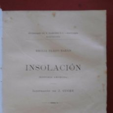 Libros antiguos: INSOLACION (HISTORIA AMOROSA) EMILIA PARDO BAZAN. Lote 72382303