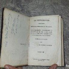Libros antiguos: LA MYTHOLOGIA EXLICADA PARA LA INTELIGENCIA DE TODOS. TOMO III (1808). Lote 72424283