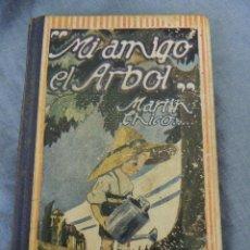 Libros antiguos: MI AMIGO EL ARBOL AÑO 1925. Lote 72772399