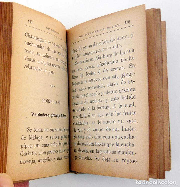 Libros antiguos: CIEN FORMULAS PARA PREPARAR PLATOS DE DULCE / M. ROSE / ED. CALLEJA 1900 / MUY DIFICIL/ BUEN ESTADO - Foto 4 - 72845771