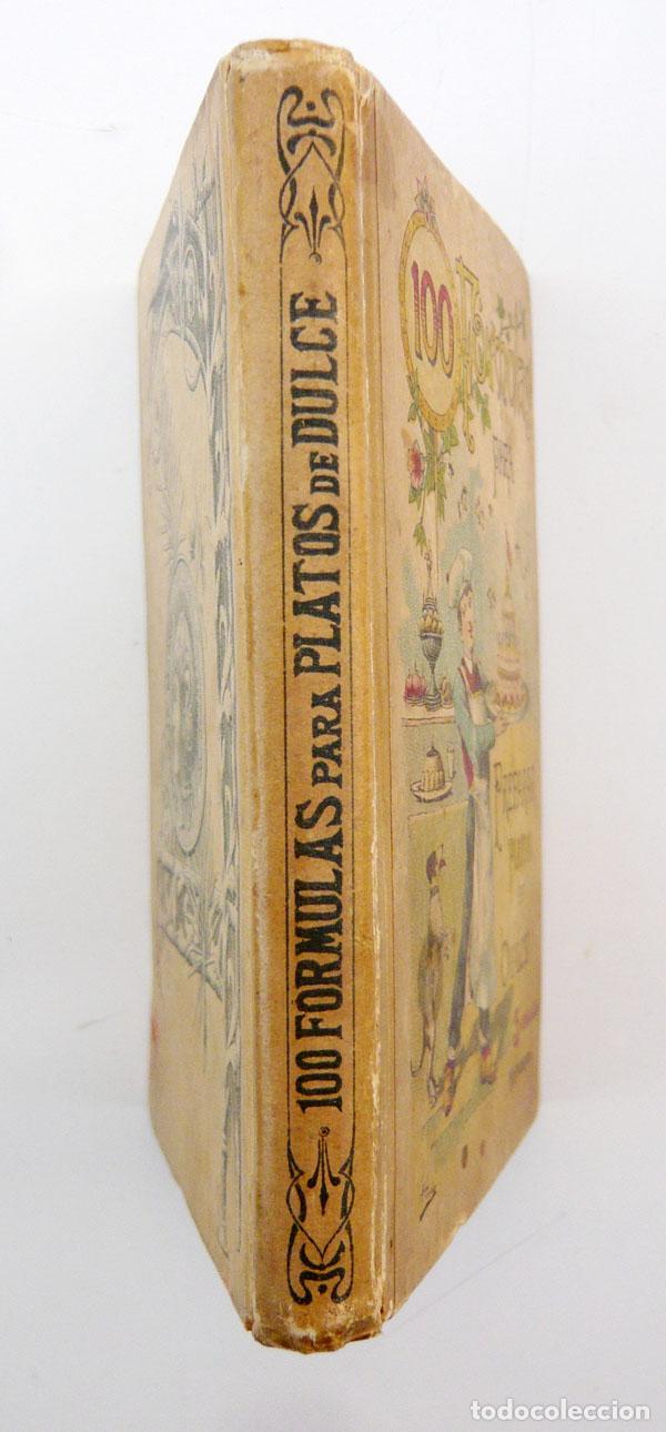 Libros antiguos: CIEN FORMULAS PARA PREPARAR PLATOS DE DULCE / M. ROSE / ED. CALLEJA 1900 / MUY DIFICIL/ BUEN ESTADO - Foto 8 - 72845771